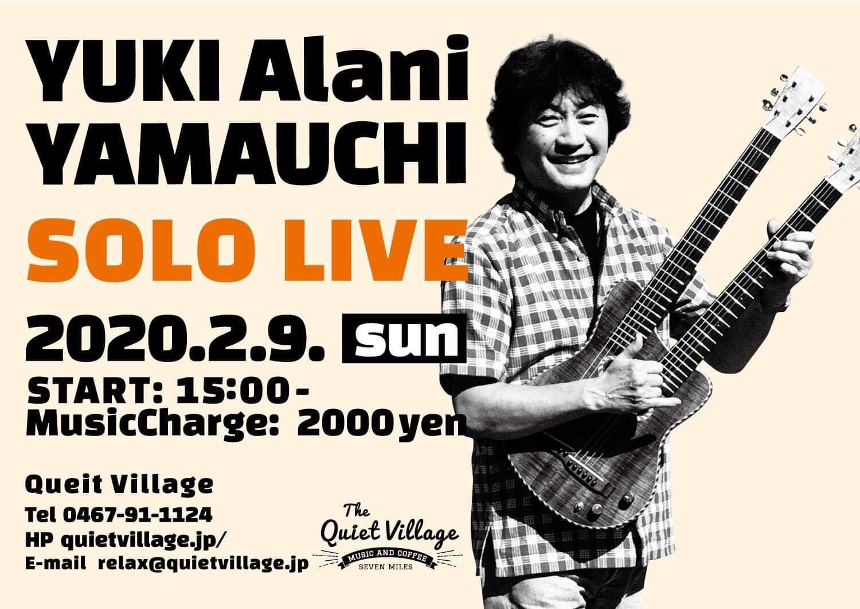 "神奈川 山内 ""ʻALANI"" 雄喜 Solo Live Vol. 5 @ Quiet Village"