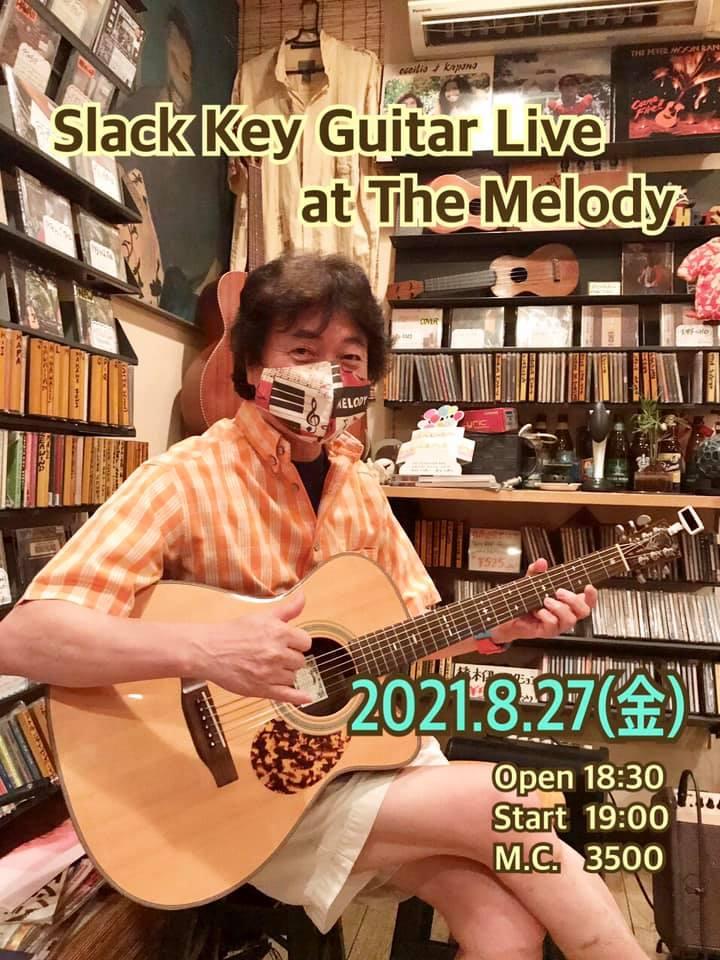 大阪 Slack Key Guitar Live @ The Melody
